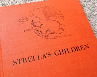 First Edition Strella's Children by Carol Newman and illustrated by Fernando Krahn