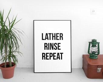 Lather Rinse Repeat, Hair Salon Printable, Bathroom Decor, Bathroom Wall Art, Bathroom Saying, Black and White Cleaning Art, Hair Salon Art
