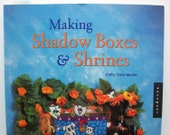 Making Shadow Boxes and Shrines (Paperback) by Kathy Cano-Murillo