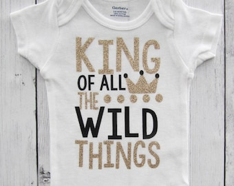King of all the Wild Things Onesie for Baby Boy - black gold, wild things book, where the wild things are, baby shower gift