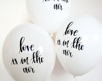 Hand lettered Calligraphy Balloons | love is in the air balloons | Free Shipping*