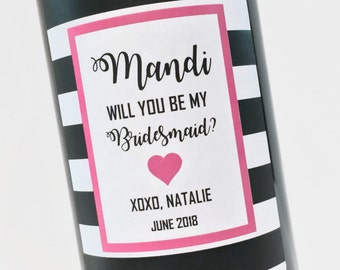 Bridesmaid Gift Fancy Script Will You Be My Bridesmaid Wine Bottle Labels for Bridesmaid ask - Wedding wine labels - Maid of Honor