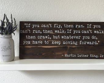 Wood Sign • Keep Moving Forward MLK