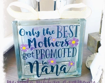 Glass Block Light - Only the best Mothers/Mams/Mums get promoted to Nana/Nanna/Nanny | Mothers Day Gift | Grandmother Gift