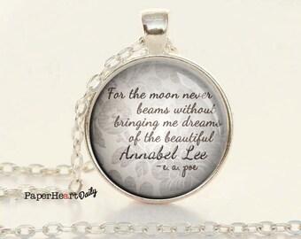 Annabel Lee - Quote Necklace - Edgar Allan Poe - Poe Quote Pendant -  (B6562)
