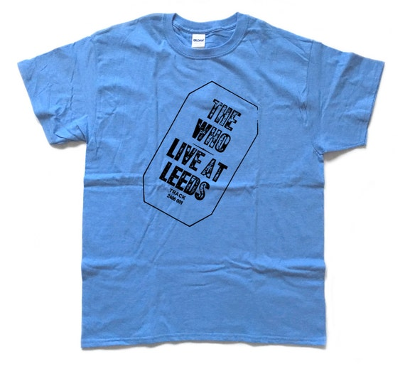 The who live at leeds screenprinted t shirt for Printed t shirts leeds