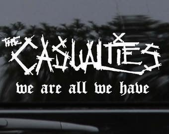 New! The Casualties Die Cut Decal - Highest Quality Oracal 651  (7) Year Vinyl - Many Colors and Sizes