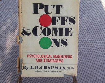 Put Off's & Come On's by A H Chapman Psychological Maneuvers and Stratagems Human behavior book Behavioral sciences