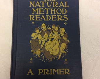 The Natural Method Reader - A Primer - 1914
