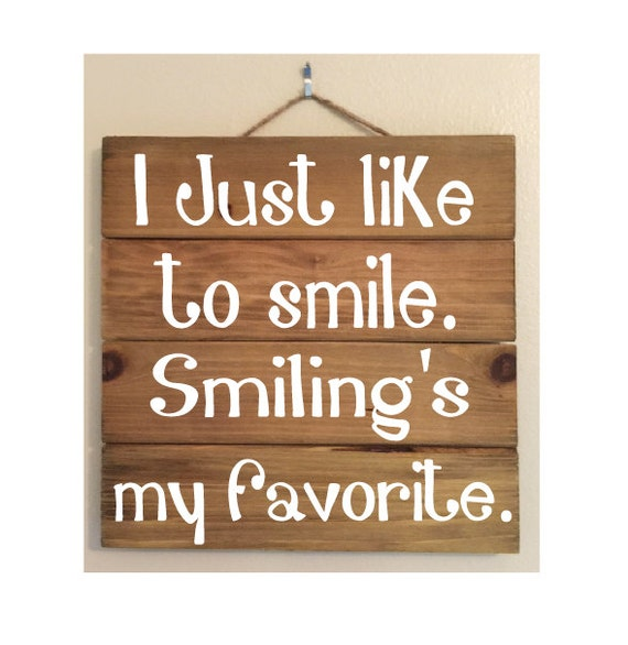 I Just Like To Smile Custom Wood Sign (ELF quote)