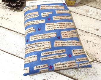 Blue Quotes Book Buddy, Inspirational Book Sleeve, Our House Book Gift, Paperback Cover, Various Sizes Book Pouch, Bookish Gift