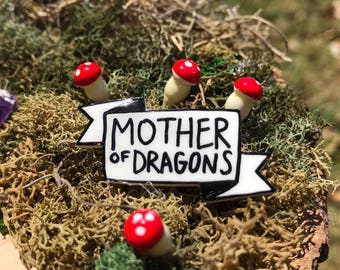 Mother of Dragons Banner Pin