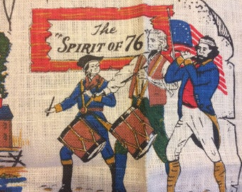 Spirit of 76 Revolutionary War Boston Early Americana Colonial Linen Tea Towel Vintage Printed Unused 1960s USA 1776 Flag Colonies Congress