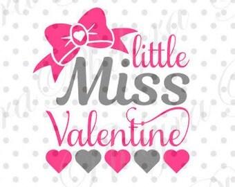 Little Miss Valentine, Valentine Svg, Digital Cutting File, PDF,DXF