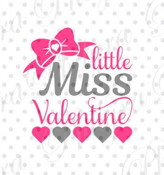 Little Miss Valentine Valentine Svg Digital Cutting File