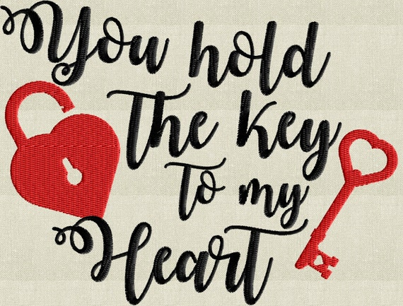 Valentines Quote You Hold The Key To My Heart