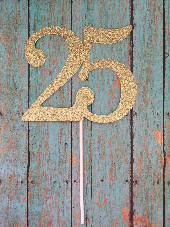 25th Birthday Cake Topper 25th Cake Topper 25 Birthday Cake