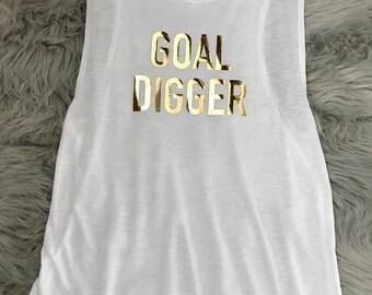 GOAL DIGGER Flowy Muscle Tank // Gold Foil // Gift for her // Custom tee // Boss gift // Bachelorette // girl boss