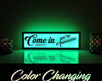 Come In We're Awesome Sign, Welcome Sign, Open Sign, Open Closed Sign, Awesome Sign, Ambient Light, Remote Control Sign, Business Sign