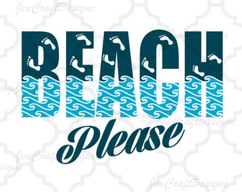 Beach Please SVG Sea Life footprints Svg Dxf Eps, png, jpg Cricut Design   Space, Silhouette, Digital Cut Files, Instant Download