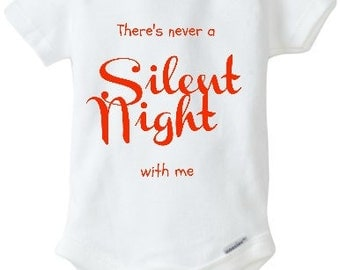 There's Never a Silent Night With Me, Christmas Baby Bodysuit