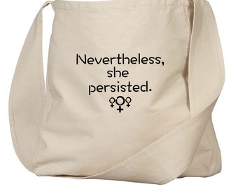She Persisted Tote Bag / Nevertheless Bag / Feminism Bag / Equality Bag / Nevertheless She Persisted / Organic Canvas Tote Reusable Grocery