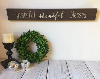 Grateful Sign - Grateful Thankful Blessed - Wood Sign - Rustic Home Decor - Rustic Sign - Farmhouse Decor - Wall Art - Wood Signs - Thankful
