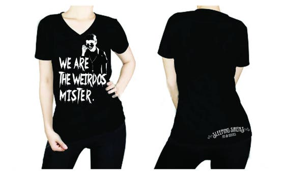 "Black V-Neck ""We Are The Weirdos Mister"" Tees"