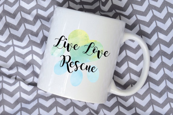 Live Love Rescue Watercolor Sublimation Mug, 2 Sided, You Pick Color