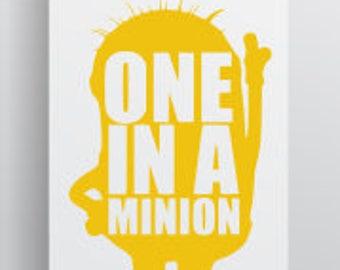 Minion Svg; One in a Minion; Despicable Me; Svg; Cut File;