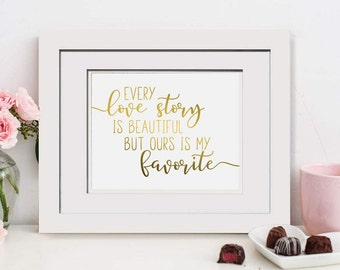 Every Love Story Is Beautiful But Ours Is My Favorite|Framed Wedding Gift For Wife|5th Anniversary Sign|25th Anniversary|Wedding Signage