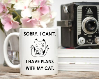 Sorry I Can't I Have Plans With My Cat, Cat Lover Gift, Cat Mug,  Cat gift, Cat Stuff, Cat Cup, Cat Travel Mug, Cat Mom, Cat Dad