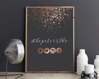 Printable Wedding Hashtag Sign Custom Wedding Sign Personalized Wedding Sign Rose Gold Wedding Decor Elegant Wedding Decor Printable Poster