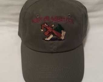 Keep on Squatchin Hat, Embroidered Hat, Hiking Hat, Outdoorsman Hat , embroidered hat