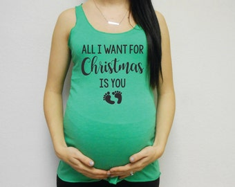 Eco All I Want For Christmas Is You Tank Top, Maternity Tank, Pregnancy Announcement, Bump Tank, Maternity Tank, Christmas Pregnancy Top