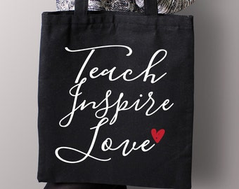 Teach Inspire Love  - Black or White Tote Bag - Book Tote Bag, Teacher Tote Bag, Gift for Teacher, Teach Inspire Tote Back, teacher books