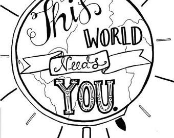 This World Needs You Print