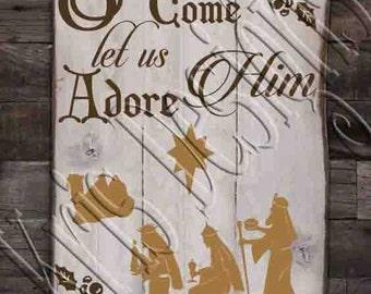 O Come Let us Adore Him Wise Men SVG PNG JPG