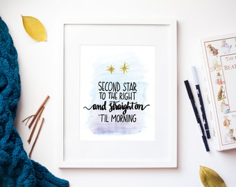 Second Star to the Right & Straight On Til Morning Watercolor Print
