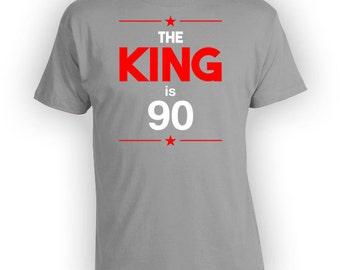 Funny Birthday T Shirt 90th Birthday Gifts For Men Personalized TShirt Custom Age B Day TShirt The King Is 90 Years Old Mens Tee - BG251