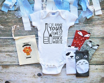 I'll Have Your Finest House White Funny Onesies® Shirt for Babies - Funny Infant Clothing - Cute Infant Clothing - Milk Shirts - M36