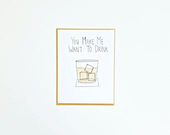 Drink card, blank card, humor card, funny card, greeting card, whiskey, happy hour, friendship card, just because card, coworker card