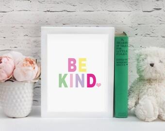 Be Kind Nursery Wall Art // Girls Room // 8x10 Print // Inspirational Wall Art // Inspiration Wall Art // Typography Wall Art