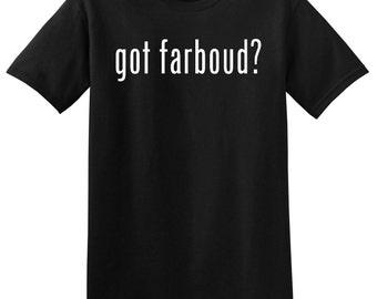 Got Farboud? Funny Car T-Shirt Tee Shirt Novelty Gift Racing Mens Engine