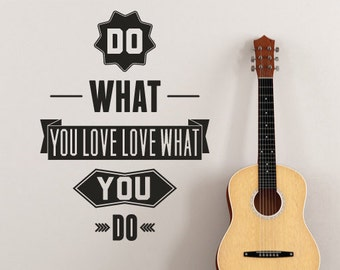 Wall Sticker Quote Do What You Love, Love What You Do, Motivational Art Vinyl Design For Home Decor, Office