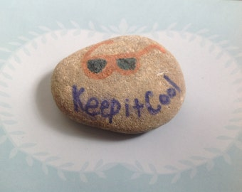 Keep it Cool inspirational paperweight