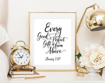 Printable art, James 1:17, Every good and perfect gift is from above, typography print, baby shower, bible verse print, scripture printable