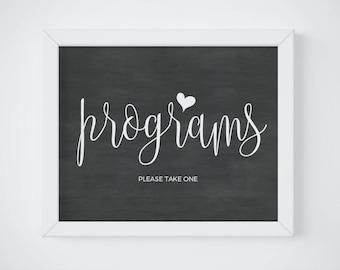 Chalkboard Programs Please Take One, Chalkboard Program Sign Printable, Ceremony Program SIgn, Chalkboard Reception Sign, DIGITAL DOWNLOAD