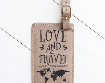 Love Travel Quote, LUGGAGE TAG, World Map Luggage Tag, Travel Tag for Suitcase, Baggage, Airport, Leather Tag, Travel Obsessed Traveler LT19