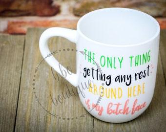Funny Resting Bitch Face Coffee Mug - Tea Gift - Funny Coffee Gifts - Funny Easter Gifts - Mother's Day Gifts - Funny Coffee Mugs